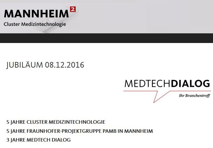 Medtechdialog am 8.12.2016 in Mannheim